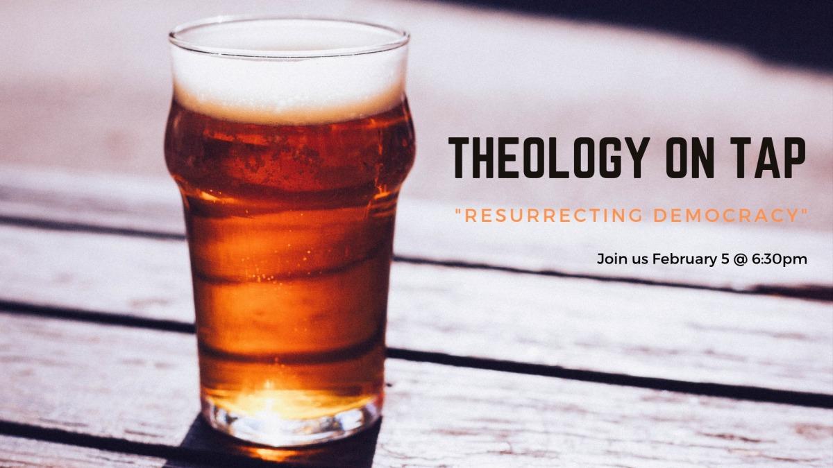 "Tuesday February 5: ""Resurrecting Democracy"" with the Rev. TravisWinckler"