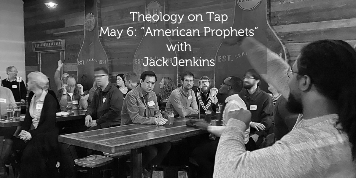 "Questions for May 6: ""American Prophets"" w/journalist Jack Jenkins"