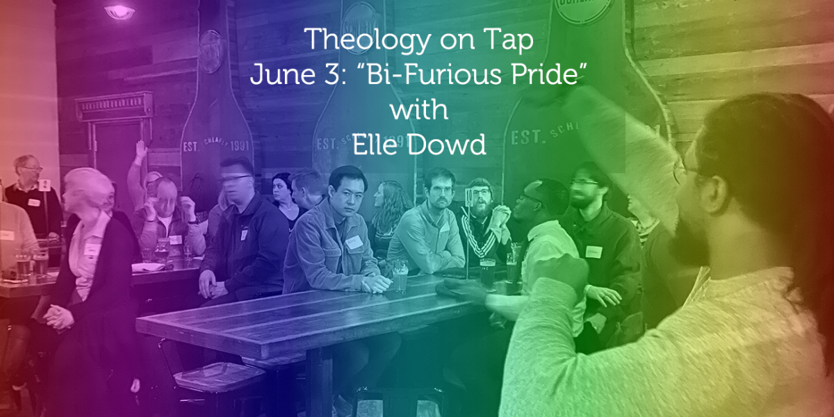 "June 3: ""Bi-Furious Pride"" with Elle Dowd"